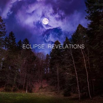 Eclipse Revelations
