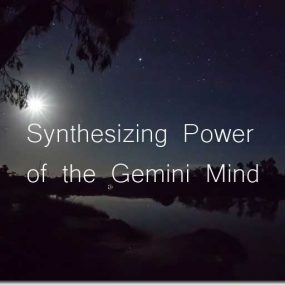 The Synthesizing Power of the Gemini Mind—Gemini Full Moon Astrology Report Dec 2019